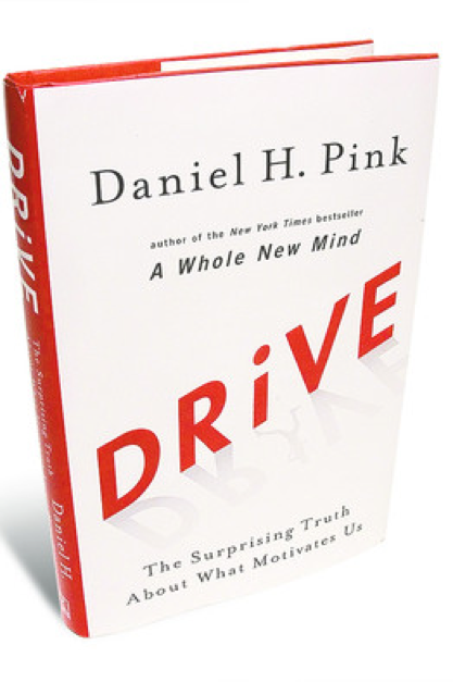 drive daniel pink Daniel pink's drive: the surprising truth about what motivates us rejects the traditional idea of how to motivate employees.